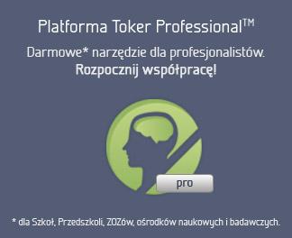 Platforma Toker Professional. Darmowe narzędzie dla profesjonalistów (szkół, przedszkoli, ZOZów, ośrodków naukowych i badawczych). Rozpocznij współprację już teraz.